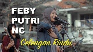 Download Mp3 Feby Putri Nc | Celengan Rindu Cover Fiersa Besari