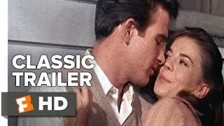Splendor in the Grass (1961) Official Trailer - Natalie Wood Movie