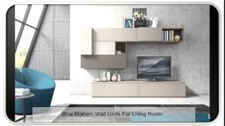 Blue Modern Wall Units For Living Room