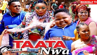TAATA NWA (SEASON 4) || WITH ENGLISH SUBTITLE - OZODINMGBA Latest 2020 Nollywood Movie || HD