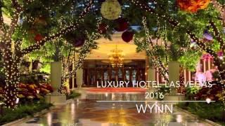 BEST HOTELS LAS VEGAS 2016 – WYNN