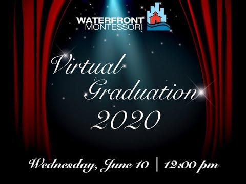 Waterfront Montessori Graduation 2020
