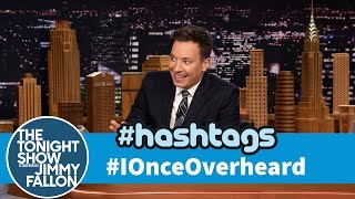 Jimmy reads his favorite tweets with the hashtag #IOnceOverheard. Subscribe NOW to The Tonight Show Starring Jimmy Fallon: http://bit.ly/1nwT1aN Watch The ...