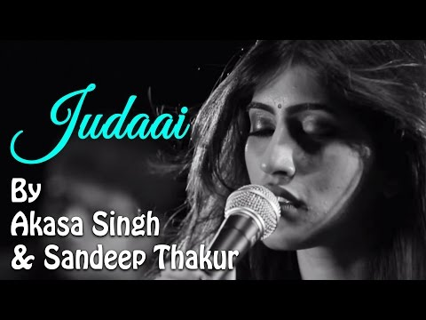 Judaai | Being Indian Music Ft. Akasa...