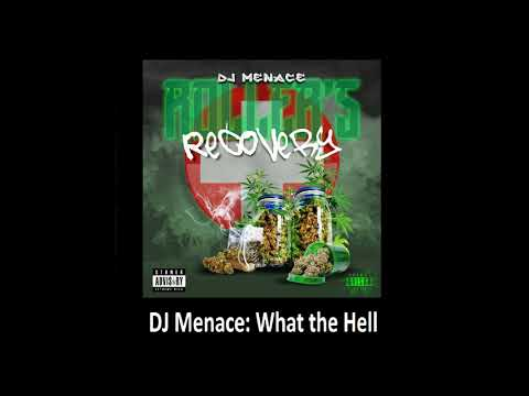 DJ Menace - What the Hell