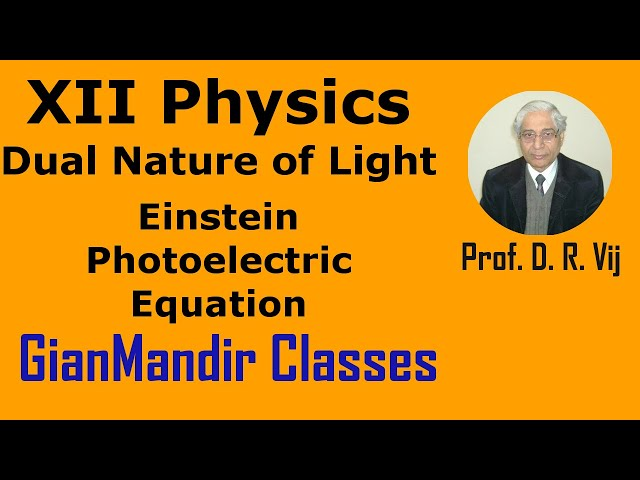 XII Physics | Dual Nature of Light | Einstein Photoelectric Equation by Poonam Ma'am