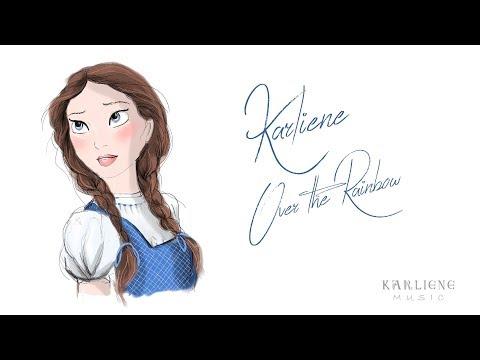 Karliene  Over the Rainbow