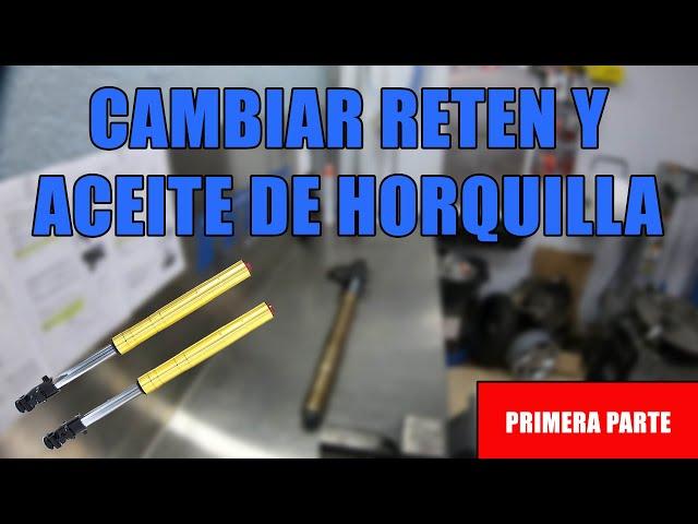 ✅CAMBIAR RETEN Y ACEITE DE HORQUILLA INVERTIDA* DE UNA MOTO (Parte 1) Horquilla pierde aceite