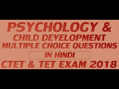 Psychology & Child Development : Multiple Choice Questions || For CTET &  TET Exam 2018
