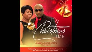 "Joanne Coldero Joseph - ""Its Christmas Time"" feat Jay Square"