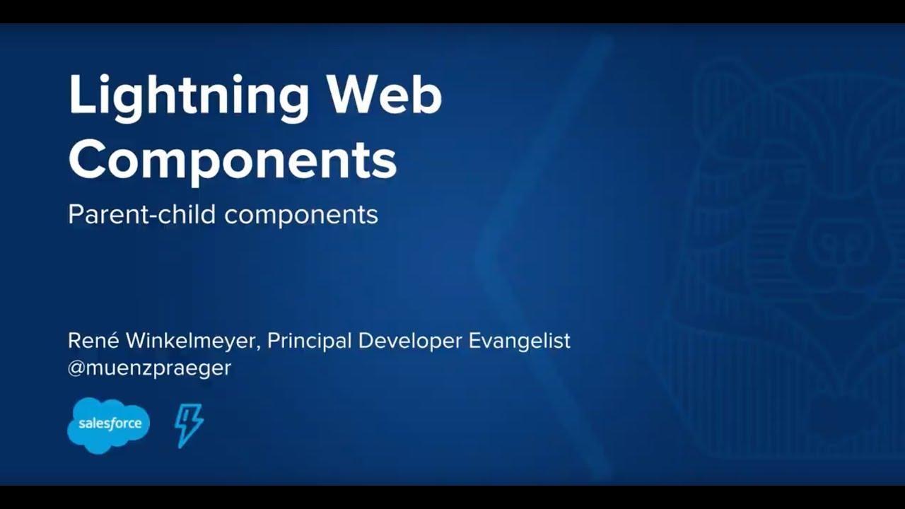 Lightning Web Components: Parent-Child Components