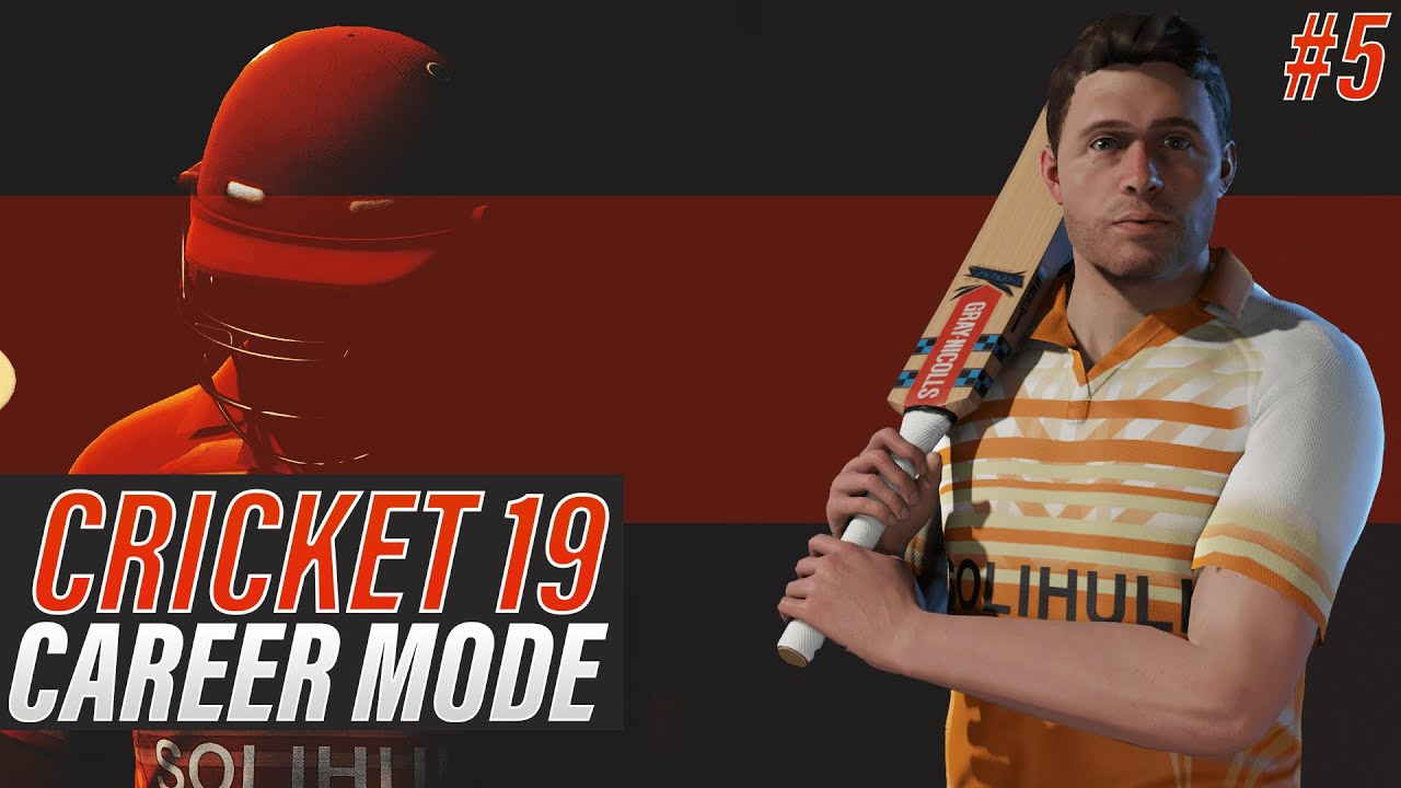 CRICKET 19 - ENGLISH BATSMAN CAREER MODE - EPISODE #5 - MOMENTUM BUILDING