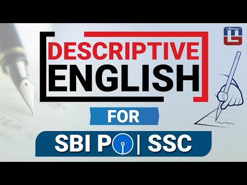 DESCRIPTIVE ENGLISH | SBI PO | SSC CGL | OTHER COMPETITIVE EXAMS