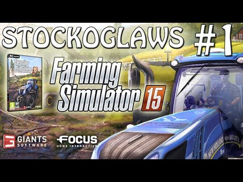 Lets Play Farming Simulator 2015 - Episode 1 ( We go Explore )