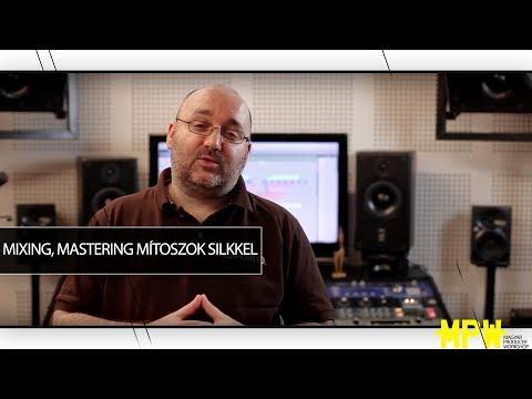 2. évad 8. rész - Mixing, mastering mítoszok Silkkel