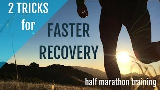 Half Marathon Training for Beginners   2 Tricks for Faster Recovery!