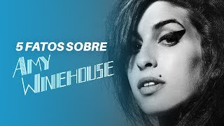 5 fatos desconhecidos sobre Amy Winehouse