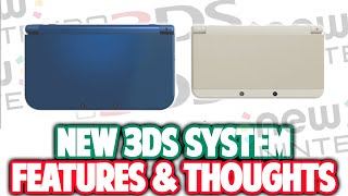 NEW Nintendo 3DS System Announced! - Features & Thoughts!