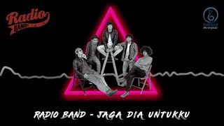 Radio band - jaga dia untuk ku official lyric video. written by : rama & kevin magido arranged music producer irvnat mixed alexander w...