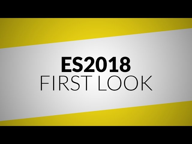 [April Fools 2017] ES2018 First Look - it changes everything