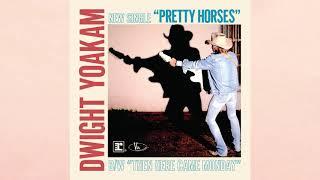 Dwight Yoakam - Pretty Horses [Official HD Audio] YouTube Videos