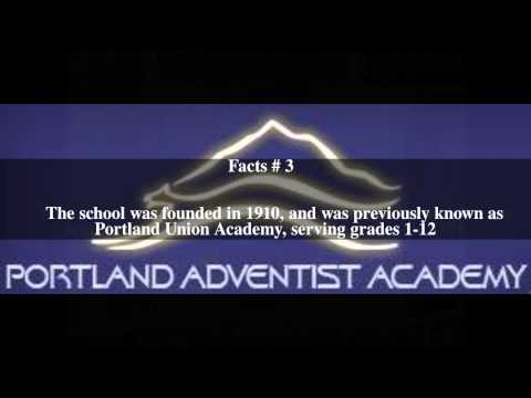 Portland Adventist Academy Top # 5 Facts