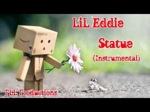 Lil Eddie-Statue Instrumental (PLL Productions)