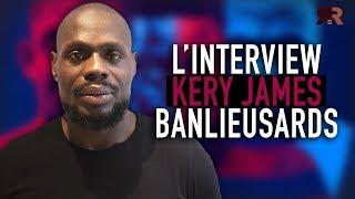 """KERY JAMES - Banlieusards : """"Ils avaient conscience qu'on ne pouvait pas manipuler ma parole"""""""