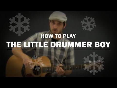 The Little Drummer Boy How To Play Christmas Beginner Guitar