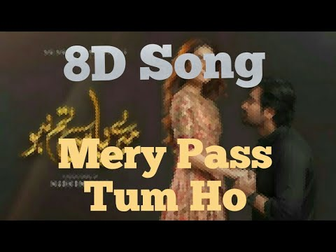 mery-pass-tum-ho-ost-in-8d