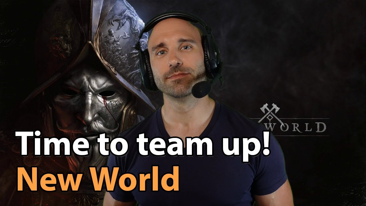 Who's playing New World? Time to team up!