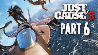 Just Cause 3 Walkthrough Part 6 - JET PLANE (JC3 PC Gameplay 1080p 60fps)