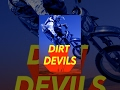 Dirt Devils: In the Heat of Battle