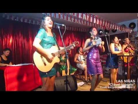 """""""LAS NIÑAS"""" cantan """"Te fuiste Clavel ingrato"""" en el Club Matadero / Mayo del 2012"""
