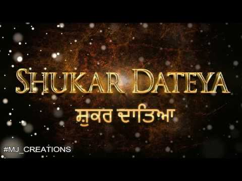 Shukar Dateya - Prabh Gill | Best Punjabi Song