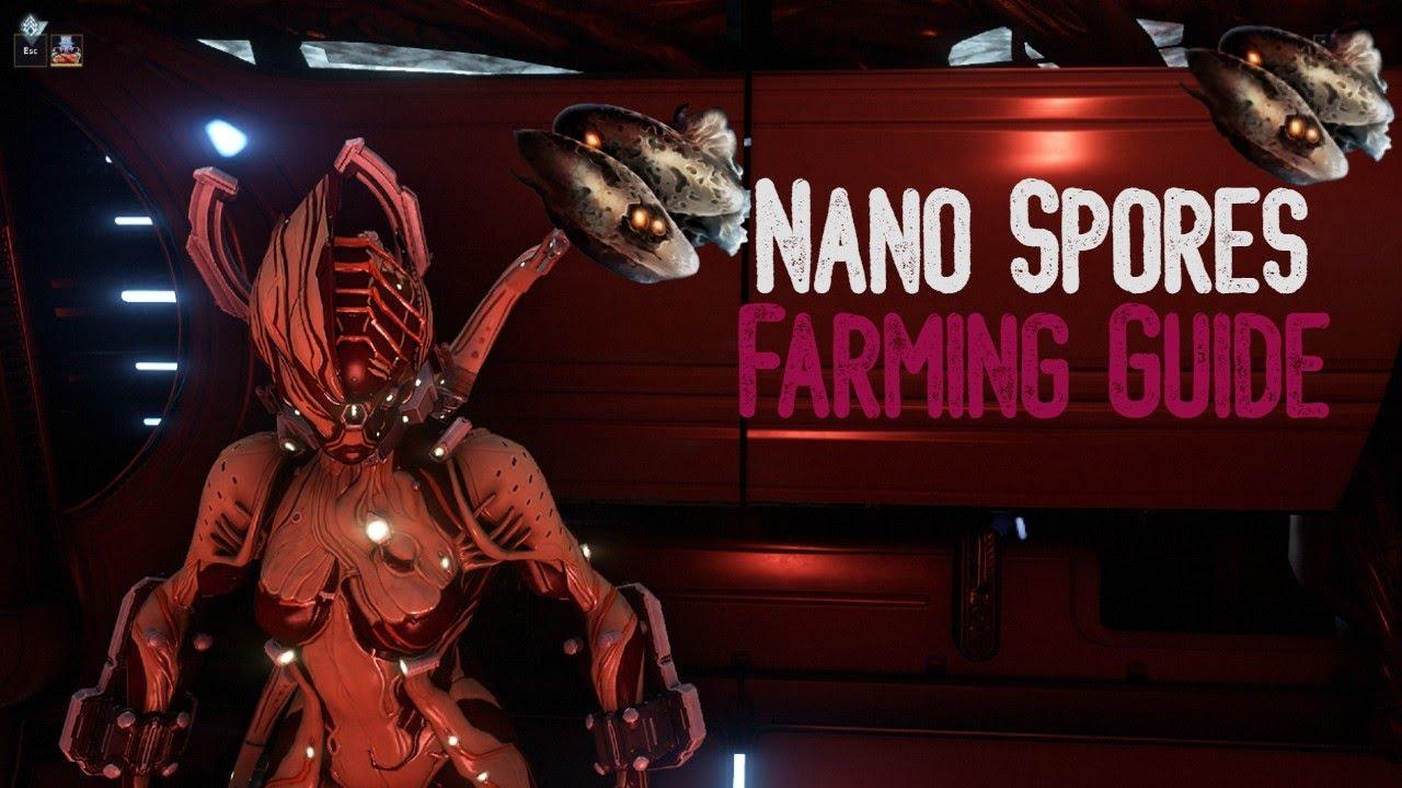 Warframe - Nano Spores Farming Guide - YouTube
