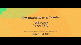 Alex Cuba - Suspendidos En El Tiempo feat. Pedro Capó