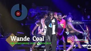 Baixar WANDE COAL | ONE AFRICA MUSIC FEST,  LONDON 2018 [ Nigerian entertainment ]