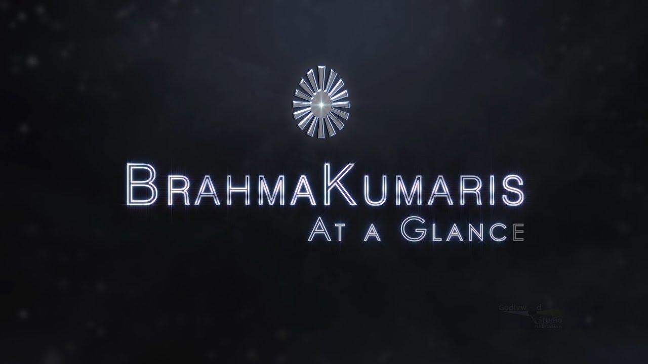 Brahma Kumaris At A Glance | English | Short Introduction