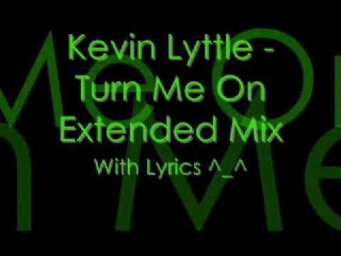Turn Me On Lyrics By Kevin Lyttle Ft. Alison Hinds EXTENDED MIX !!!