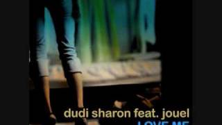 Dudi Sharon ft  Jouel -Love Me (private club mix 09)