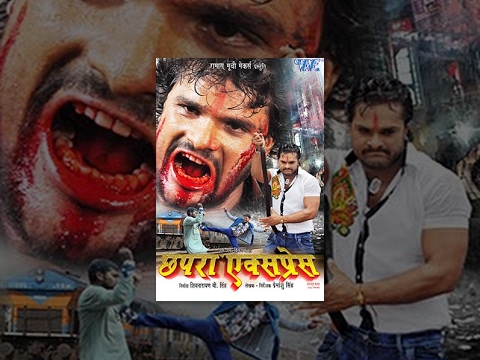छपरा एक्सप्रेस - Chhapra Express - Khesari Lal Yadav - Shubhi Sharma - Super Hit Full Bhojpuri Movie