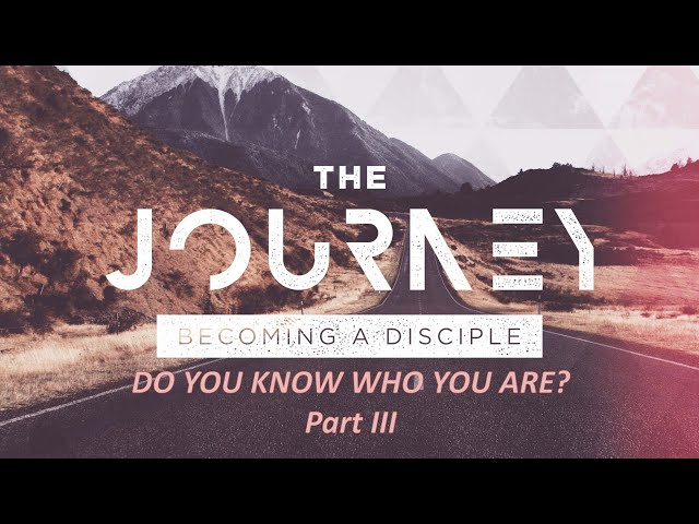 VP Live - Feb 21st, 2021 // The Journey - Becoming a Disciple (Part 3) :