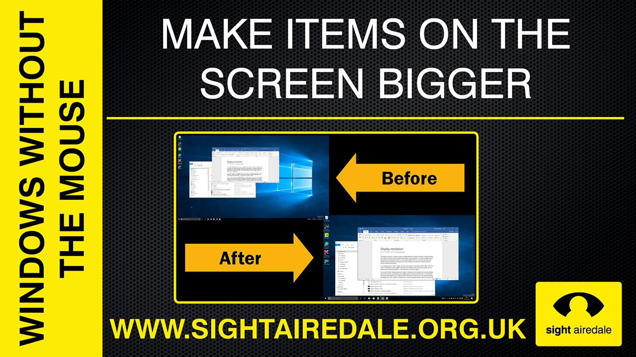 Make items on the screen bigger - Windows without the mouse