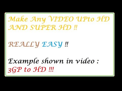 How to Improve the resolution of a Video upto HD and Blueray Quality !! EASY