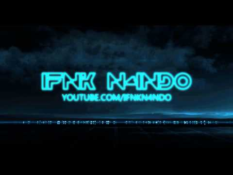 Intro iFnK N4ndo [HD]