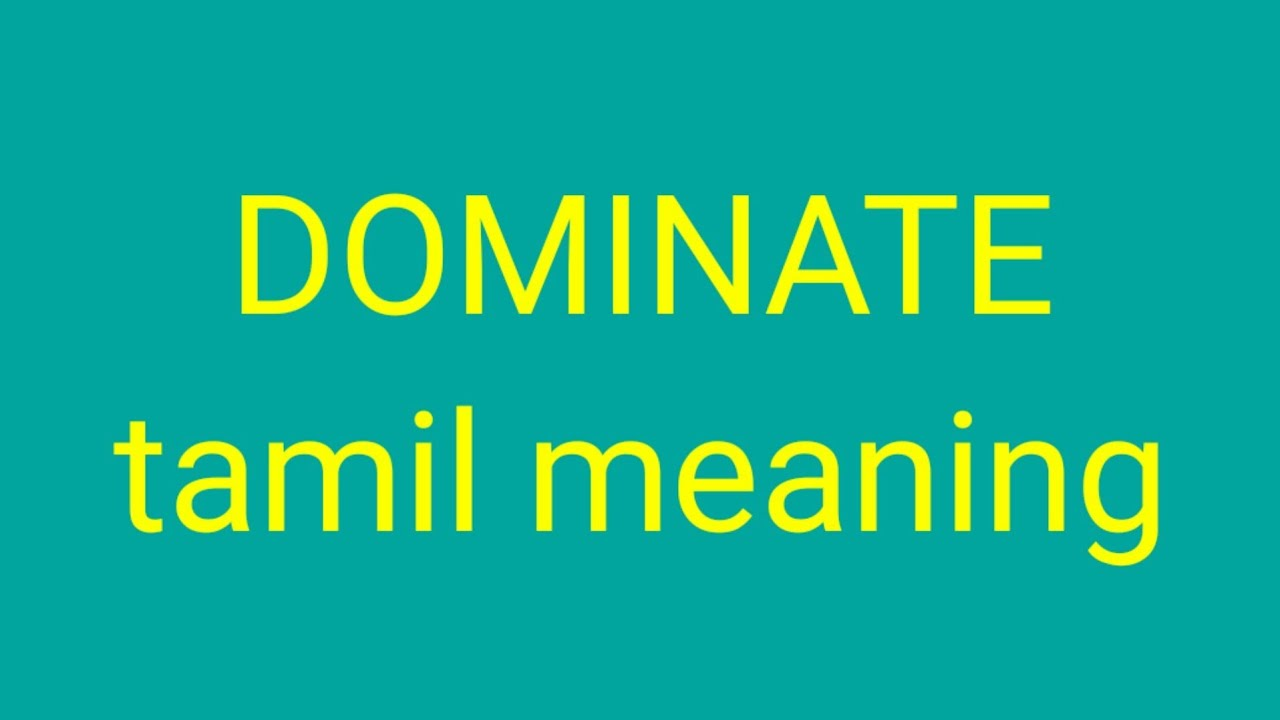 DOMINATE tamil meaning/சசிகுமார் - YouTube