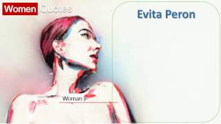 Best Women Quotes By Woman - Evita Peron