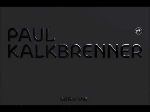 Paul Kalkbrenner - Das Gezabel De Luxe
