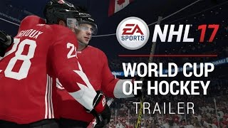 NHL 17 | World Cup of Hockey Trailer - Gamescom 2016 | Xbox One, PS4